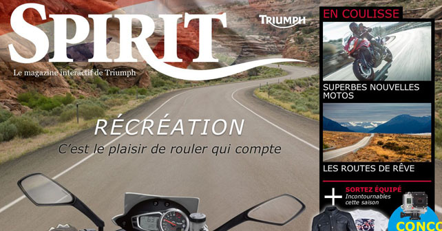 le magazine online triumph spirit n 7 est en ligne. Black Bedroom Furniture Sets. Home Design Ideas